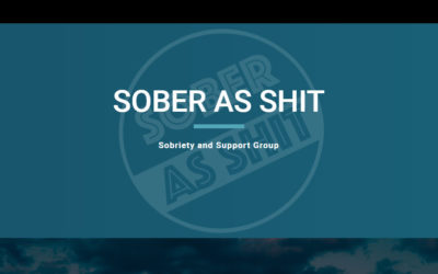 Sober as Shit